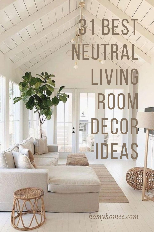 31 Best Neutral Living Room Decor Ideas