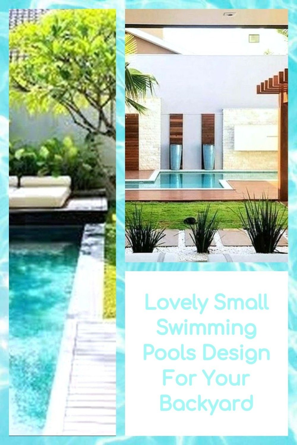 Lovely Small Swimming Pools Design For Your Backyard
