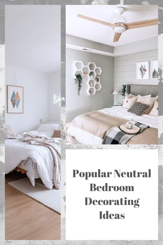 Popular Neutral Bedroom Decorating Ideas